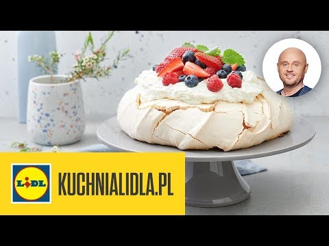 Tort Pavlova Na Dzień Mamy Paweł Małecki Kuchnia Lidla