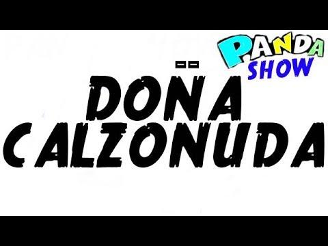 YO TENGO MAS CALZONES QUE TU ESTUPIDO!! panda show internacional