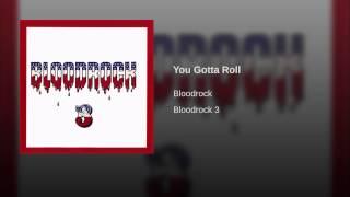 You Gotta Roll