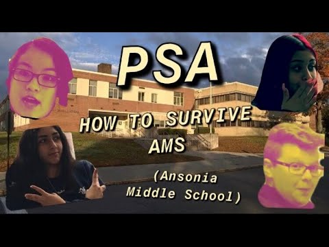 PSA: How to Survive Middle School (specifically ansonia middle school)