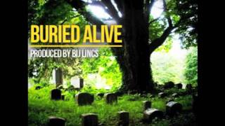 "Ground Up ""Buried Alive"" feat. Vanessa Winters (Prod. Bij Lincs)"