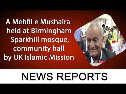 A Mehfil E Mushaira Held At Birmingham Sparkhill Mosque, Community Hall By UK Islamic Mission