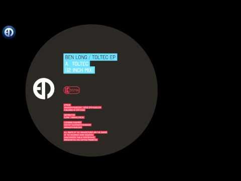 Ben Long - Toltec EP [EPM Music]
