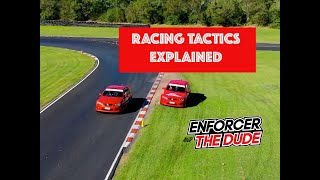 Enforcer and the Dude - Racing Tactics - Russell Ingall & Paul Morris