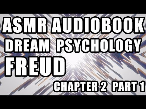 "Male ASMR ""Dream Psychology"" Freud audiobook reading whisper quiet talking Chapter 2 part 1"