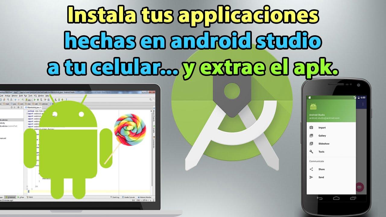 Instala tus apps desde Android Studio a tu celular y extrae el Apk  #Smartphone #Android