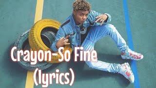 Gambar cover Crayon - So Fine (lyrics)🎼