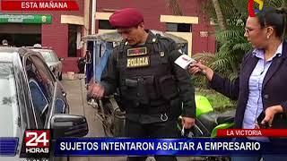 Policías detienen a delincuentes que intentaron asaltar a empresario en La Victoria
