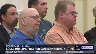 KHOU1: Houston Ahmadiyya Muslim Community organizes Prayer Vigil for San Bernardino shooting victims