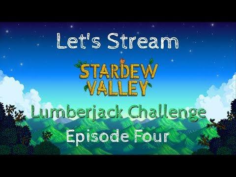 Stardew Valley l Lumberjack challenge I Gaming with Monica l Episode 4