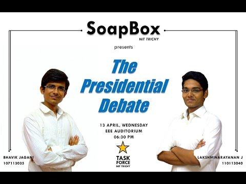 BHAVIK JAGANI vs LAKSHMINARAYANAN J for PRESIDENT - SoapBox NIT Trichy '16.