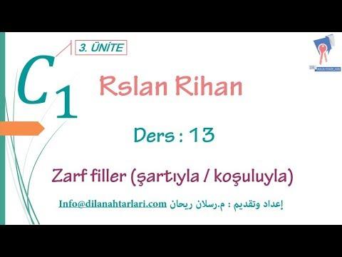 تعلم اللغة التركية (الدرس الثالث عشر من المستوى الخامس C1) (الظروف şartıyla / koşuluyla)