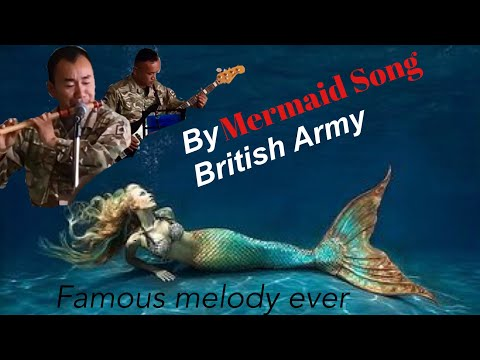 Nepali mermaid song by The Band Of The Brigade Of Gurkhas