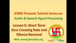 L006 : Short Term Zero Crossing Rate (ZCR) & Silence Removal