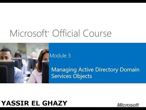40-MCSA 70-410 (Managing-Active-Directory-Objects [Part 14]) By Yassir El ghazy | Arabic Darija