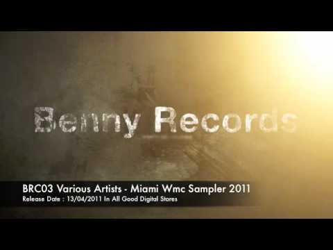BRC03 Various Artists - Miami VMC Sampler // Benny Records.m4v