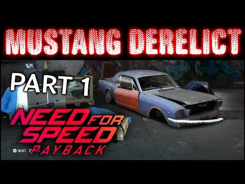 NFS Payback - Unlocking Mustang Derelict - Chassis Map Location Guide - Need For Speed Payback