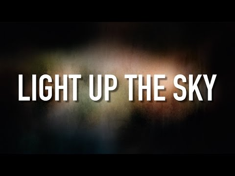 Light Up The Sky - [Lyric Video] The Afters