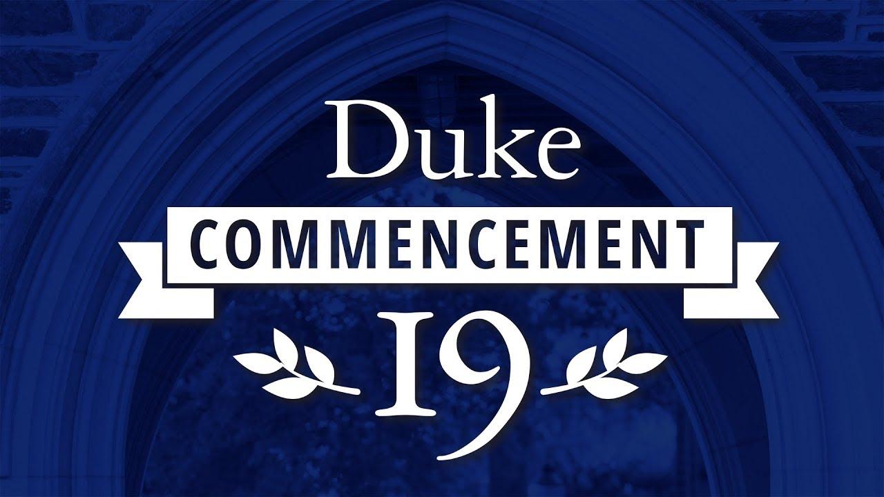 Duke Graduation 2020.Duke Commencement 2019 Youtube
