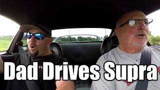 Dad Drives My Single Turbo Toyota Supra