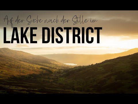 Auf der Suche nach der Stille im Lake District