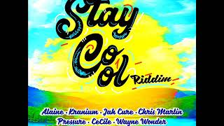 Stay Cool Riddim Mix (Full) Feat. Chris Martin, Jah Cure, Pressure, Alaine (Oct. 2018)
