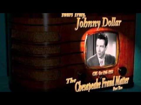 Yours Truly, Johnny Dollar The Chesapeake Fraud Matter Part 2/3 Stereo Oldtime Radio Crime