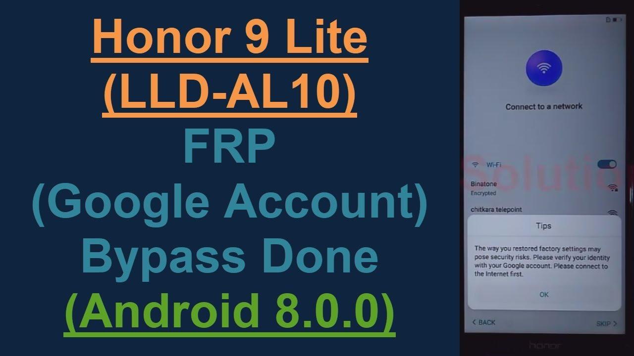 Honor 9 Lite (LLD-AL10) FRP (Google Account) Lock Remove