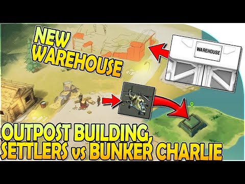 NEW WAREHOUSE - OUTPOST BUILDING + SETTLERS vs BUNKER CHARLIE - Last Day on Earth Survival 1.11.3