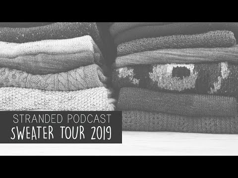Stranded Podcast - Episode 131 - The Lost Episode aka. Sweater Tour 2019