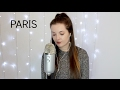 The Chainsmokers- Paris (Cover)