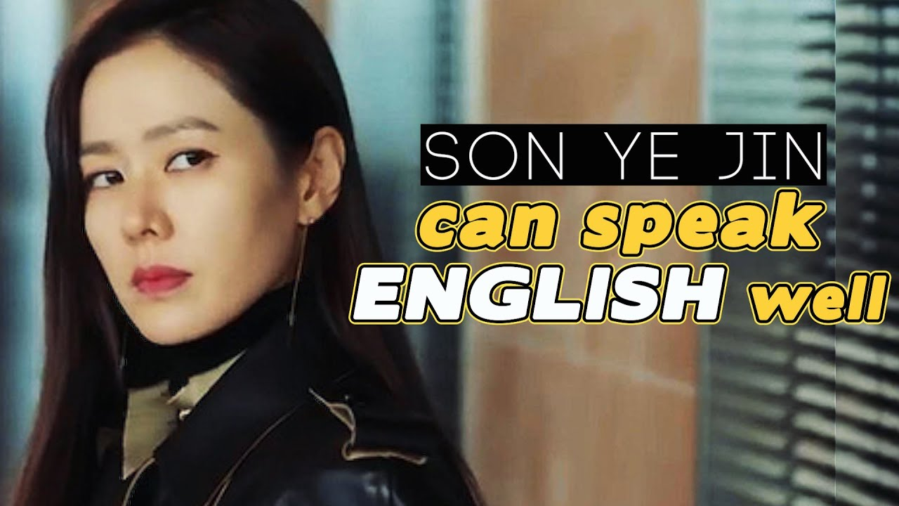 SON YE JIN FOREIGN LANGUAGE SKILLS COMPILATION
