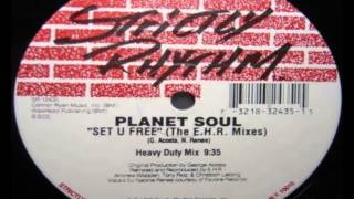 Planet Soul-Set U Free (Heavy Duty Mix)