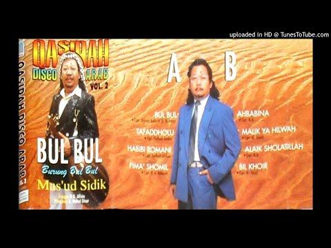 MAS'UD SIDIK (ORKES GAMBUS AL FATA) - bul bul