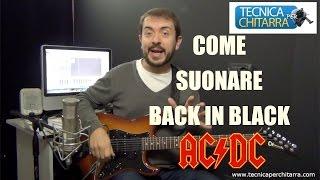 Lezioni di chitarra: come suonare Back in Black  degli AC/DC