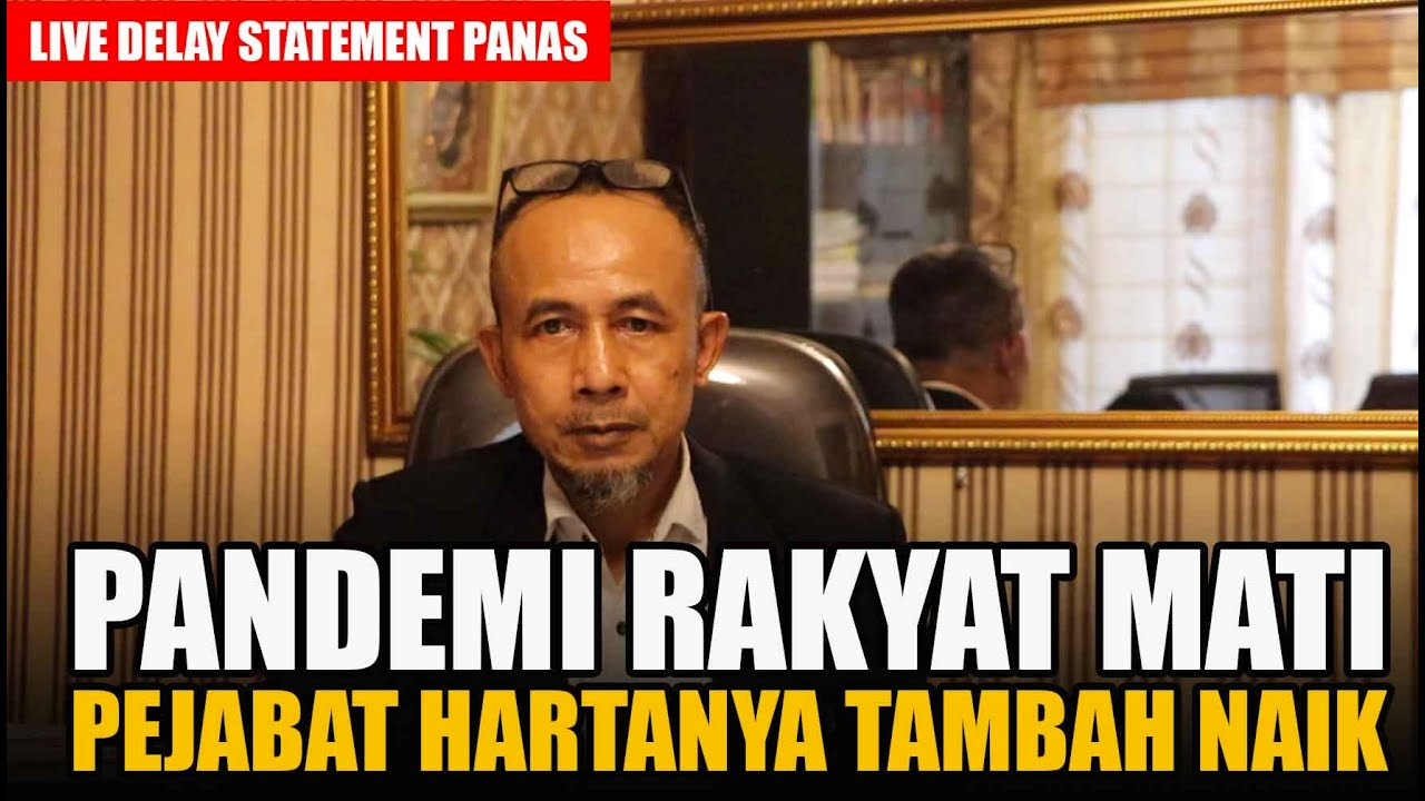 PRINSIPAL TPUA BICARA, KRITIK  PEJABAT YANG TAMBAH KAYA SAAT PANDEMI!!!