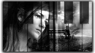 """Musique sans parole triste au piano """" Le souvenir de toi """"...Sad Piano"""