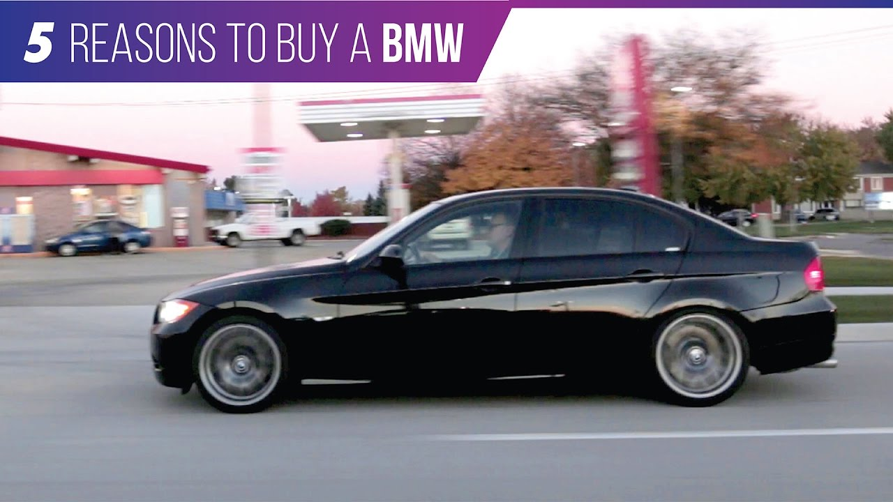 5 Reasons You SHOULD Buy a Used BMW   YouTube