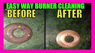 How to clean gas burner at home ( Kitchen Tips)