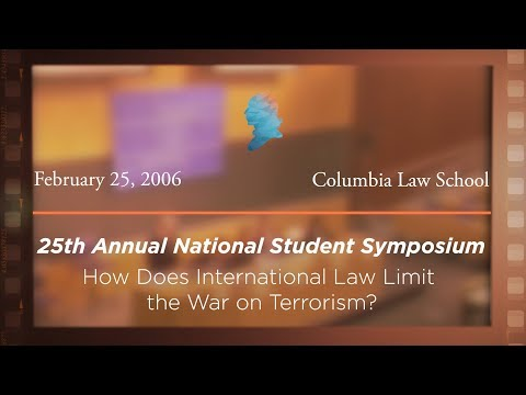 2006 National Student Symposium: International Law & the War on Terrorism [Archive Collection]