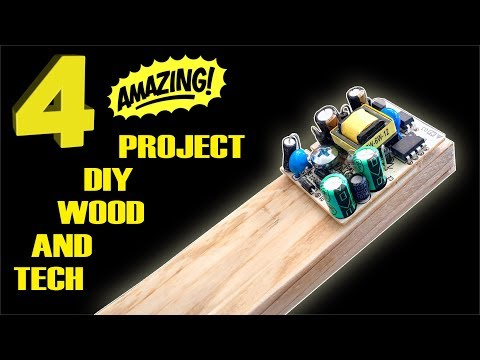 4 AMAZING project diy LOW COST wood and tech
