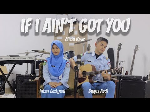 If I Ain't Got You - Alicia Keys (Cover) Bagus Ardi ft. Intan Lestyani