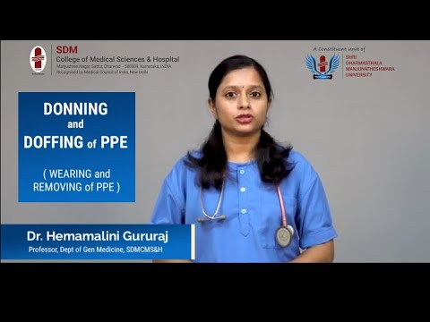 #Covid19 - Donning and Doffing of #PPE ( Personal Protective Equipment) - Dept of Medicine,SDMCMSH