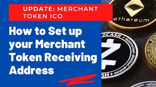 Update: Merchant Token IĊO - How to setup your receiving address