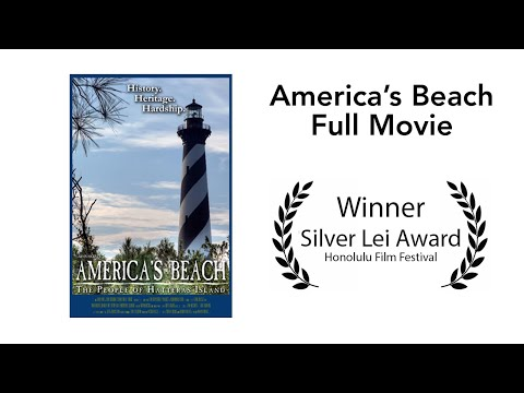 America's Beach: The People of Hatteras Island OBX - 2014 Edit - Full Movie