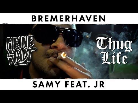 """Samy feat. JR - Thug Life - Meine Stadt """"Bremerhaven"""" - 90s"""