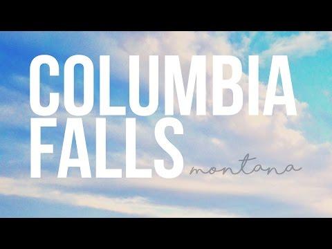 Exploring Columbia Falls, Montana - a Drivin' & Vibin' Travel Log