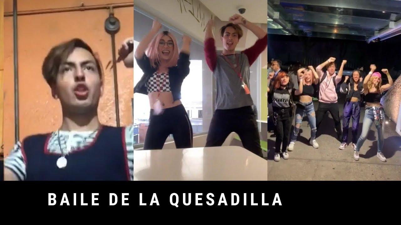 Baile De La Quesadilla Recopilación Tiktok Youtube