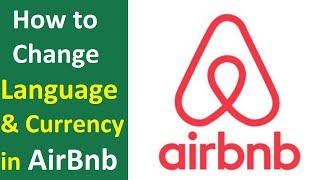 Gambar cover How to Change Language and Currency in Airbnb App