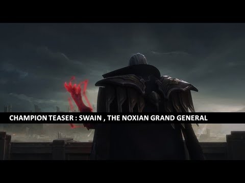 Champion Teaser : Swain , the Noxian Grand General